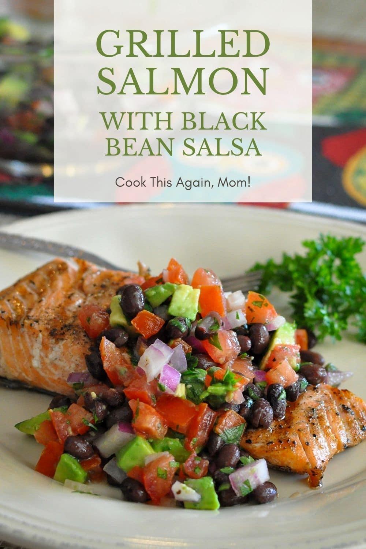 grilled-salmon-black-bean-salsa-pinterest