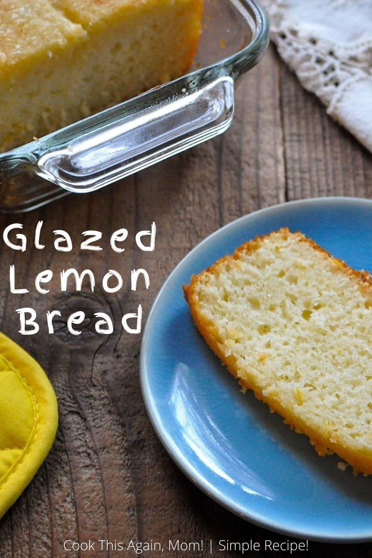 pinterest image for glazed lemon bread