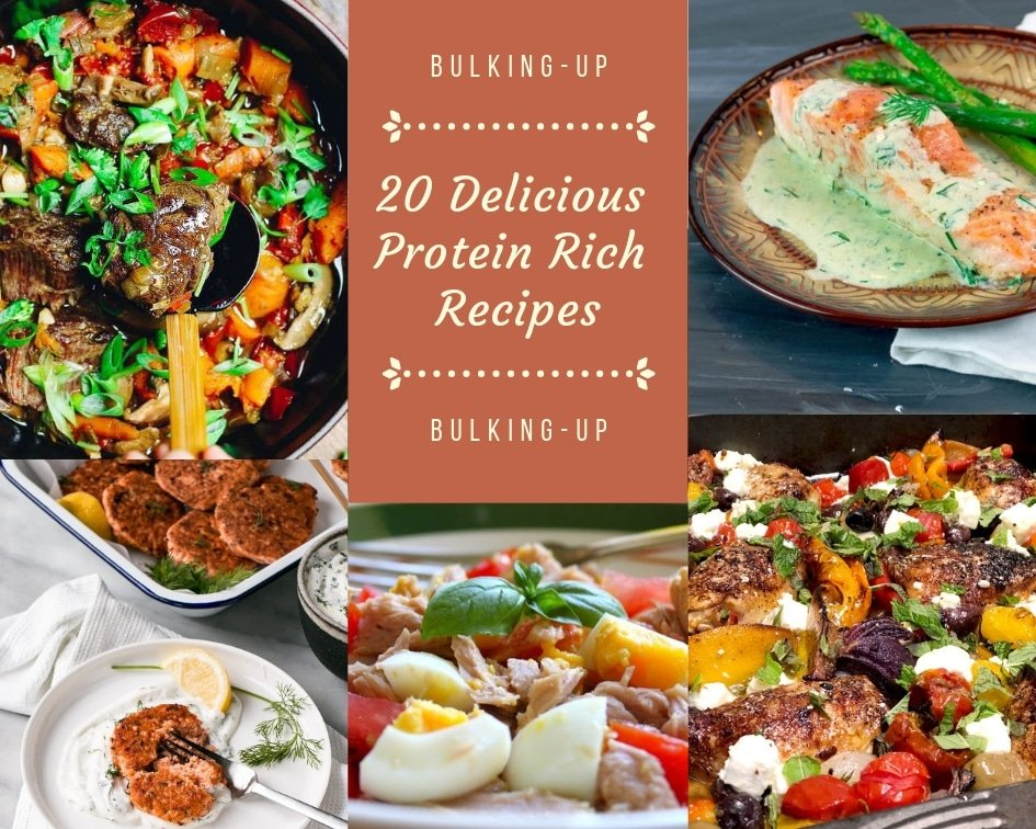 Bulking Up - 20 Delicious Protein Rich Recipes