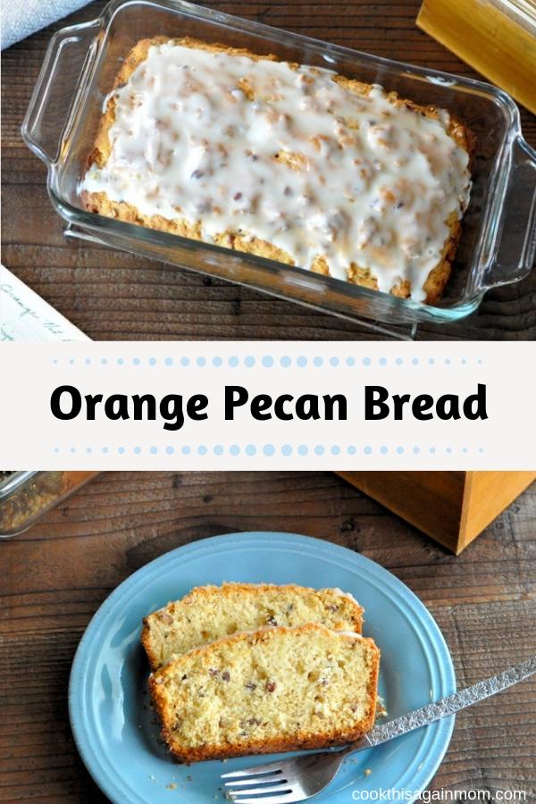 pinterest image for orange pecan bread