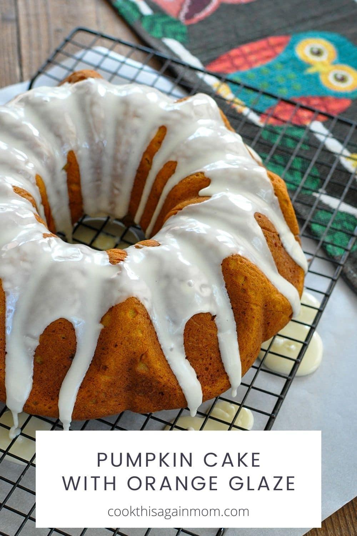 pumpkin cake with orange glaze pinterest image