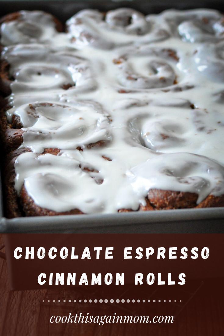 Chocolate Espresso Cinnamon Rolls pinterest image