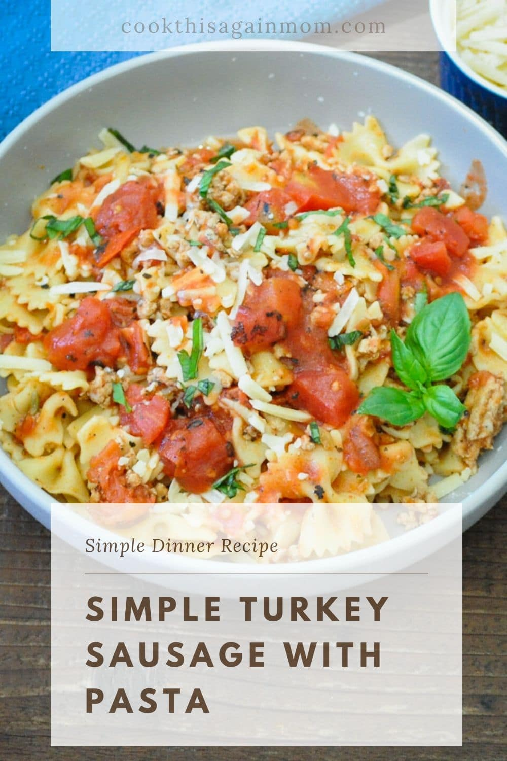 pinterest image for simple turkey sausage with pasta