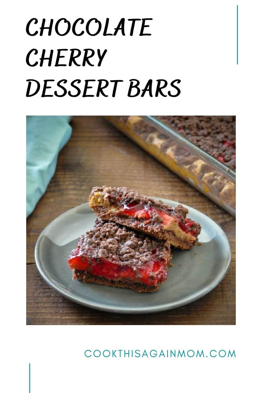 chocolate cherry dessert bars pinterest graphic on a white background
