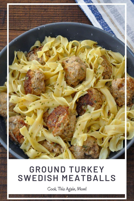 ground turkey meatballs and pasta pinterest image