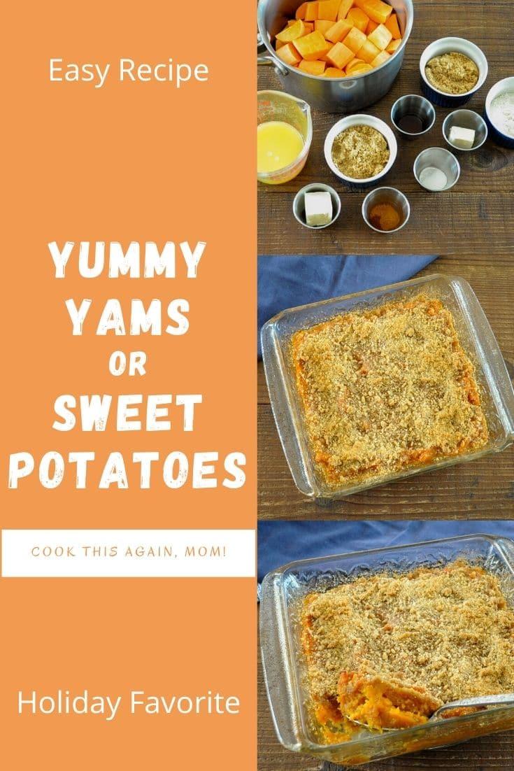 Yummy Yams or Sweet Potatoes pinterest image
