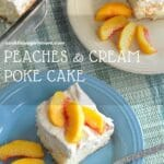 pinterest image for peaches and cream cake