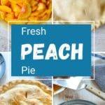 Fresh Peach Pie pinterest graphic
