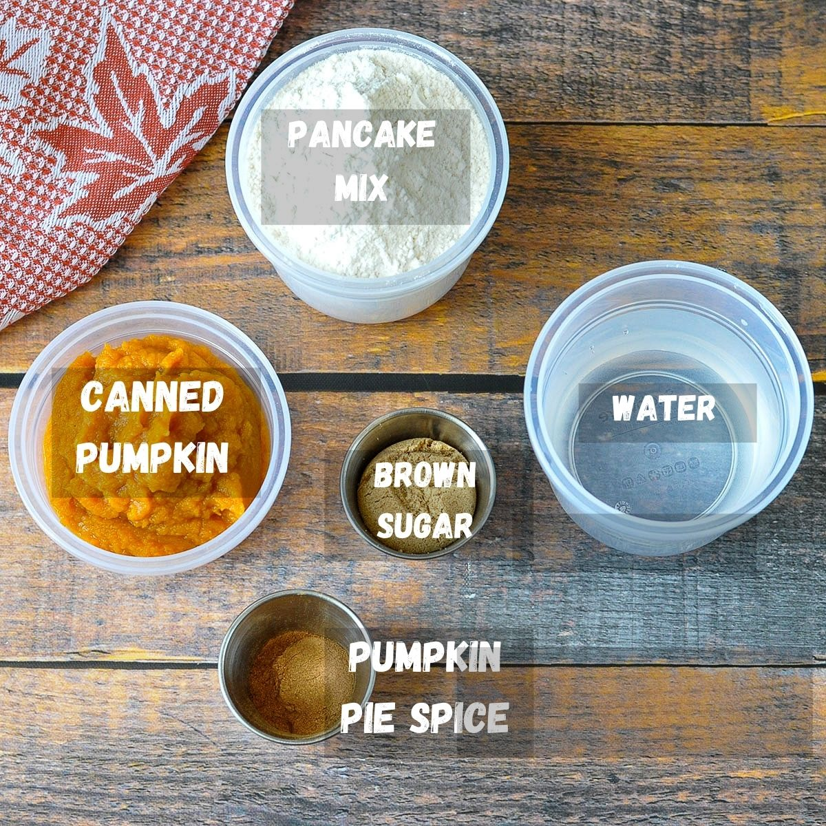 ingredients measured out and labeled for pumpkin pancakes